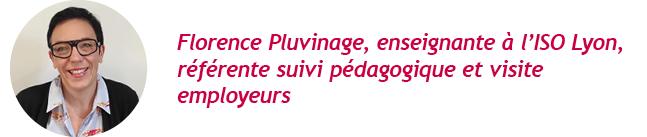 Florence Pluvinage, enseignante à l'ISO Lyon, référente suivi pédagogique et visite employeurs