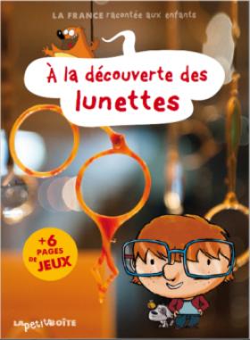 « A la découverte des lunettes » : un livre pour enfants dédié à l'histoire de l'optique
