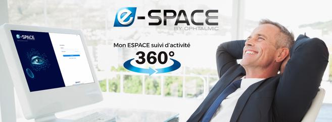Ophtalmic enrichit son site pour opticiens E-Space pour faciliter la gestion au quotidien