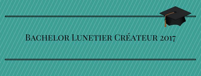 Tous les résultats du Bachelor Lunetier Créateur 2017 sur Acuité
