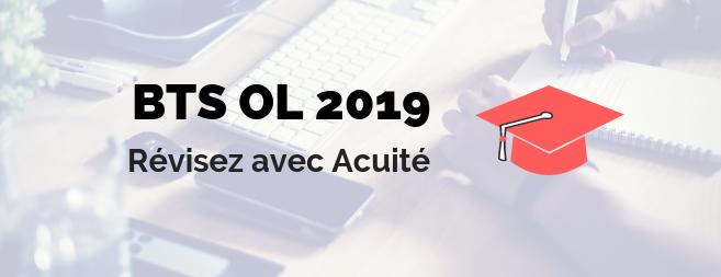 Révisions du BTS OL 2019 : retrouvez tous les sujets et corrigés sur Acuité !
