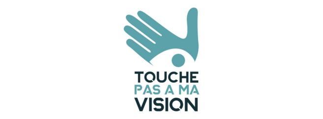 « Touche Pas A Ma Vision » : une campagne pour défendre notre système de santé visuelle