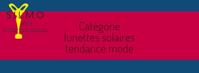 Silmo d'Or 2019 : découvrez les 5 nominés de la catégorie « Lunettes solaires tendance mode »