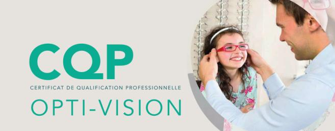 CQP Opti-vision : la technique et le commercial réunis en une seule formation !