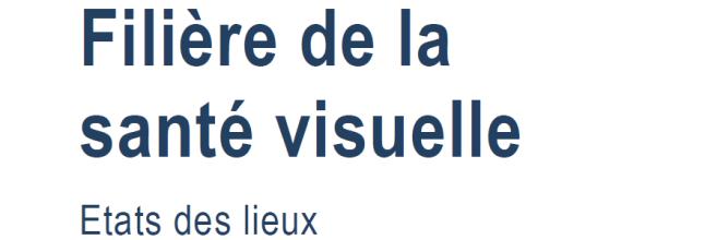 Etats généraux de la santé visuelle : ce que dit le rapport commandé par la Mutualité Française !
