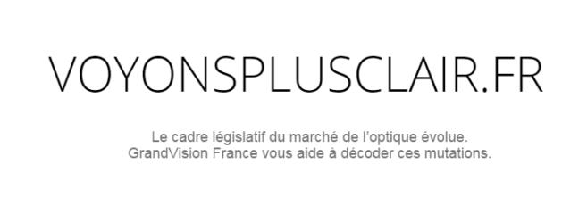 Nouveau cadre législatif : GrandVision informe le consommateur
