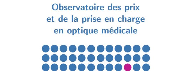 Premier rapport de l'Observatoire des prix et de la prise en charge en optique médicale. Synthèse