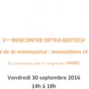 """La """"Prévention de la Malvoyance"""" au programme des 5èmes Rencontres Ophta Biotech"""