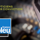 Les opticiens du Groupe all sur France Bleu