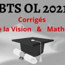 BTS OL 2021: découvrez les sujets et corrigés d'Analyse de la Vision et des mathématiques