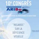 La déficience visuelle au centre du 10ème congrès Ariba
