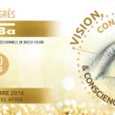 11ème Congrès Ariba: De l'œil au cerveau, de l'image à la vision et de la vision à la conscience…