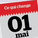 4 changements à retenir depuis le 1er mai 2019