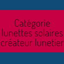 Silmo d'Or 2018: découvrez les 5 nominés dans la catégorie « solaire créateur lunetier »