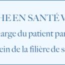 Une « Démarche en santé visuelle », pour favoriser la coordination, la coopération et la confiance dans la filière