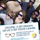 « L'éclipse, c'est demain. Les UV, c'est toute l'année », Essilor repart en campagne pour la santé visuelle!
