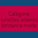 Silmo d'Or 2018 : focus sur les 5 produits nominés dans la catégorie « Solaire tendance mode »