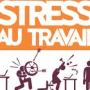 Le stress: un mal de plus en plus répandu au travail. Qu'en pensez-vous?