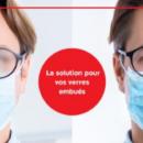 Port du masque: un nouveau traitement pour éviter la buée sur les lunettes