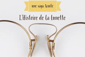 Tout sur l'Histoire de la lunette
