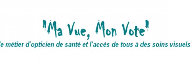 « Ma vue, mon vote » : la Fnof incite les opticiens à interpeller les candidats aux législatives