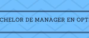 Tous les résultats du Bachelor de Manager en Optique 2019 sur Acuité