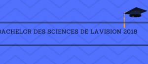 Tous les résultats du Bachelor des Sciences de la Vision 2018 sur Acuité