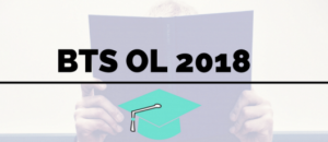 BTS OL 2018 : Les premiers sujets et corrigés sont en ligne !