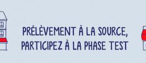 Impôts : Participez à la phase de test du prélèvement à la source